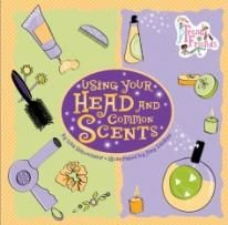 Trend Friends Using Your Head And Common Scents Paperback by Lisa Schweitzer