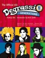 Degrassi Generations: The Official 411 Paperback by Kathryn Ellis