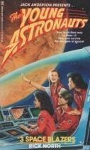 Space Blazers Mass Market Paperback by Rick North