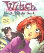W.I.T.C.H. Chapter Book: Out of the Dark -Paperback