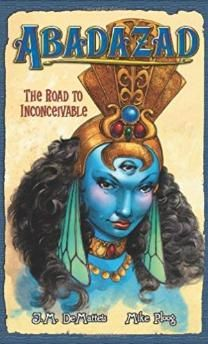 Abadazad: The Road to Inconceivable Hardcover