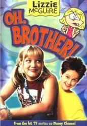 Lizzie McGuire: Oh, Brother -Junior Novel Paperback